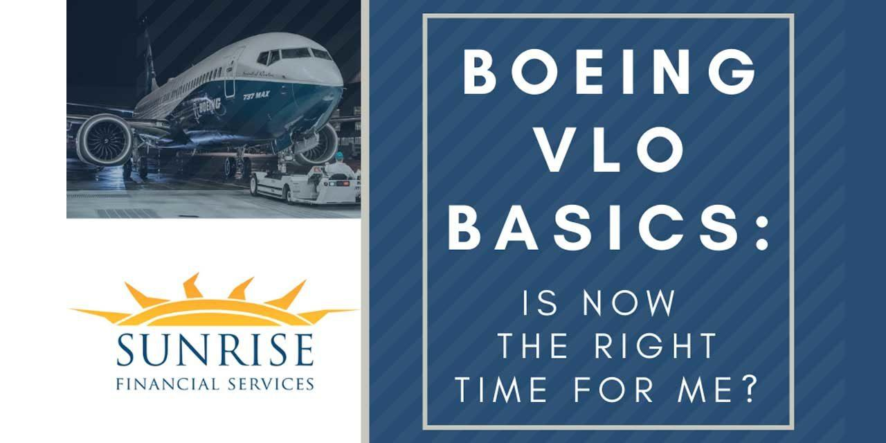 Sunrise Financial Services 'Boeing VLO Basics: Is now the right time for me?' will be Wed.,  Sept. 9
